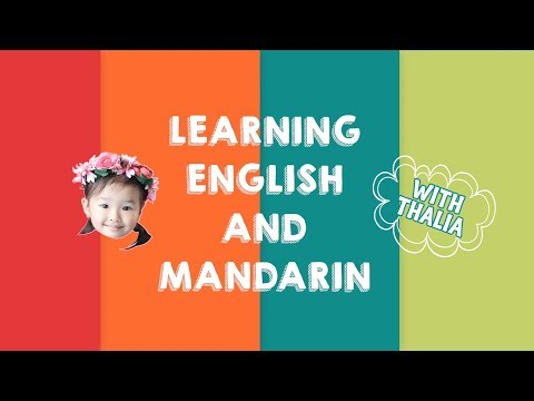 PLAYING WITH THALIA -- LEARNING ENGLISH AND MANDARIN WITH THALIA