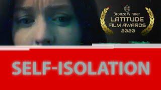 Self-isolation (2020) - AWARD WINNING Psychological Thriller (Short Film)