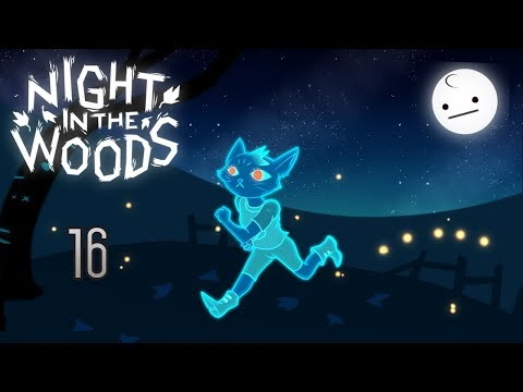 Cry Plays: Night in the Woods [P16]