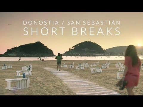 Escapada a Donostia // San Sebastián Short Breaks