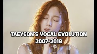 SNSD Taeyeon's Vocal Evolution : 2007-2018 | 소녀시대  태연 : 발성 성장기 2007-2018 - Stafaband