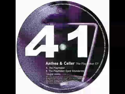 Anthea & Celler - The Playmaker (Dyed Soundorom Cougar Remix)