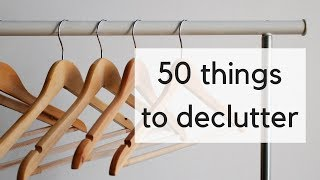50 Things to Declutter | What I