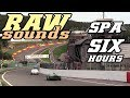 RAW sounds - Spa six hours 2016 (GT40, E-type, Mustang, 911,...)