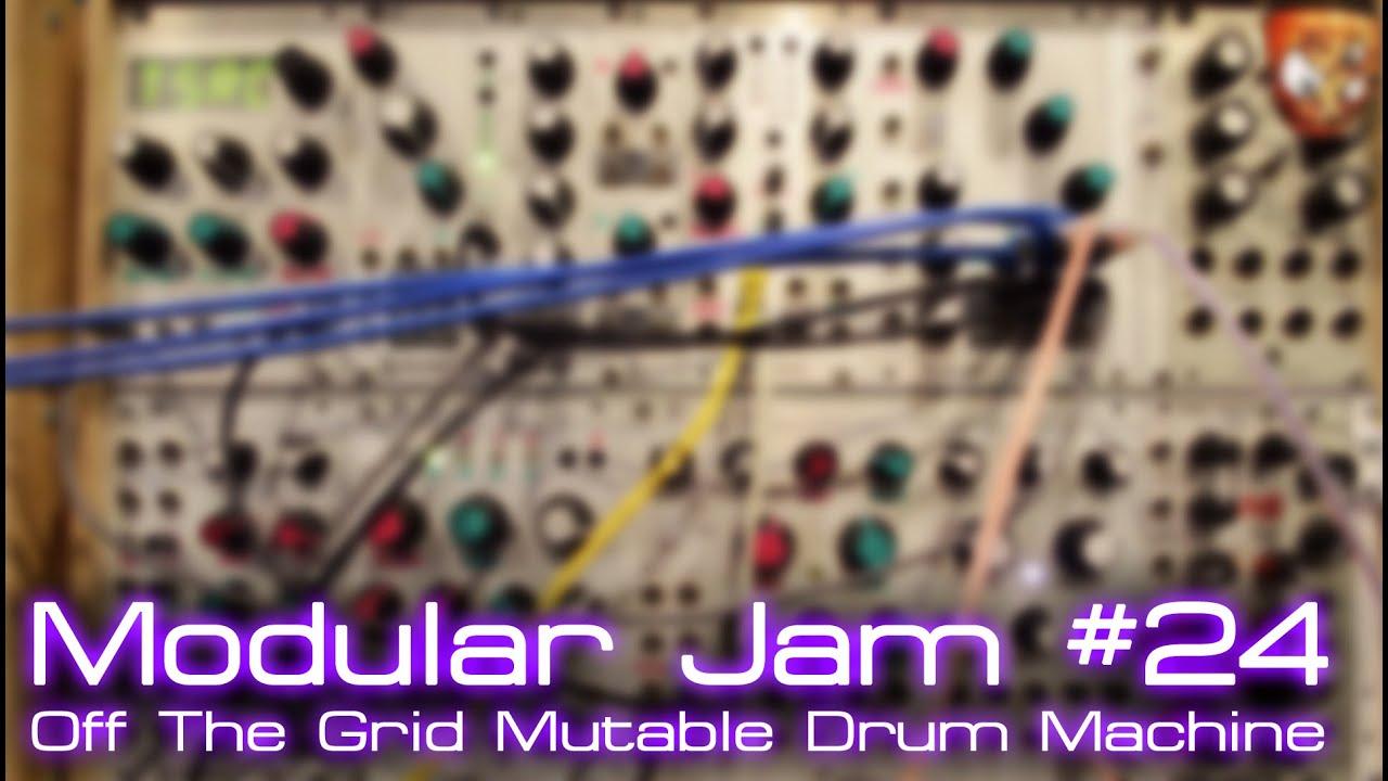 modular jam 24 off the grid mutable drum machine youtube. Black Bedroom Furniture Sets. Home Design Ideas