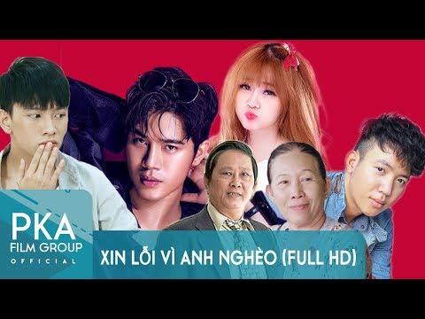 Xin Lỗi Vì Anh Nghèo (Series 1) - Full HD | Phim Ngắn Hay 2017