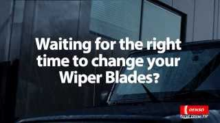 Waiting for the right time to change your Wiper Blades?