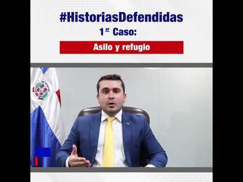 Historias Defendidas Caso No. 1, Asilo y Refugio a Extranjero