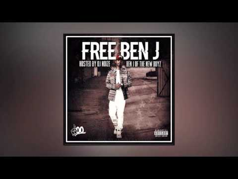Ben J (New Boyz) - Free Ben J (Full Mixtape)