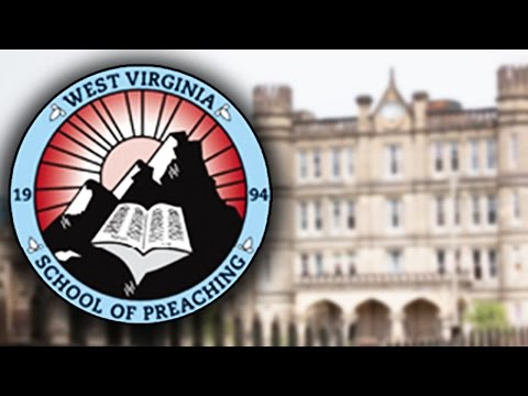 About West Virginia School of Preaching
