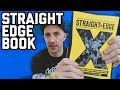 Straight Edge book review: A Clear-Headed Hardcore Punk History by Tony Rettman