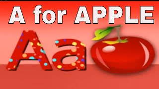 ABC SONG for Children Phonics Song with TWO Words - A for Apple - ABC song nursery rhymes