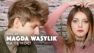 MAGDA WASYLIK MA TĘ MOC! | Między Nami