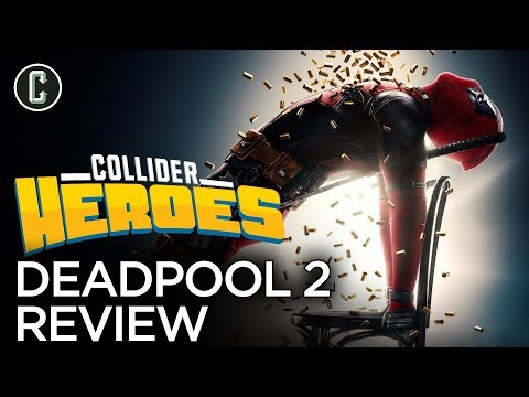 Deadpool 2 Review - Heroes