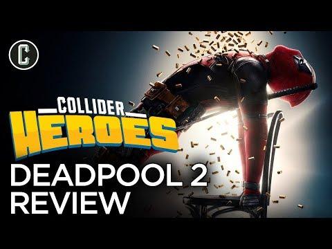 Deadpool 2 Review - Heroes