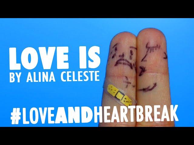 Love Is by Alina Celeste