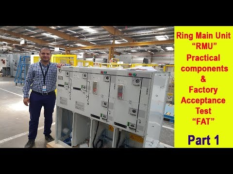 "Ring Main Unit ""RMU"" practical components & FAT test in ABB factory - Part 1"