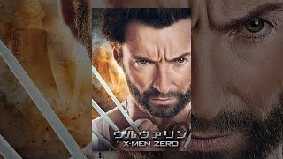 ウルヴァリン:X-MEN ZERO (吹替版) thumbnail