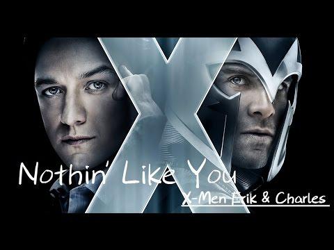Dan + Shay - Nothin' Like You《中文字幕》✧X-Men - Erik & Charles-✧