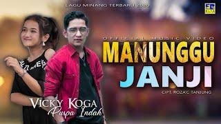 Vicky Koga feat Puspa Indah - MANUNGGU JANJI [Official Music Video] Lagu Minang Terpopuler