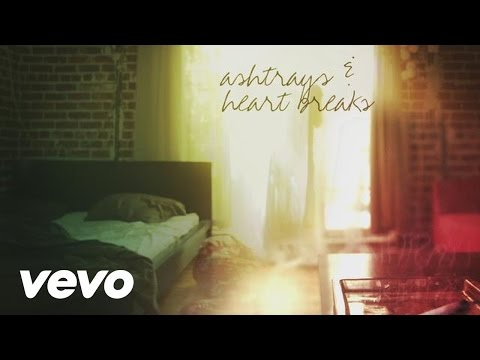 Ashtrays and Heartbreaks (Official Lyric Video)