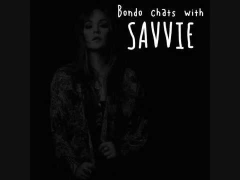 Bondo Chats With SAVVIE - Interview