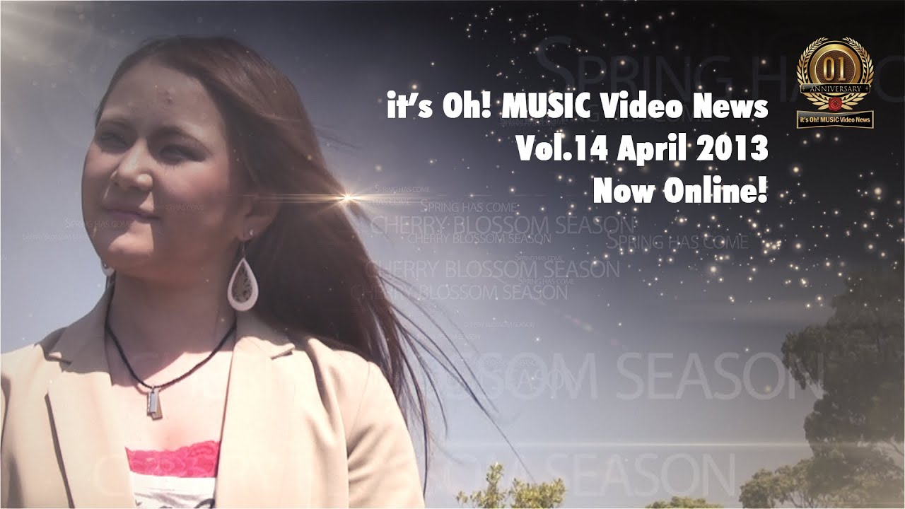 it's Oh! MUSIC Video News Vol.14 April 2013