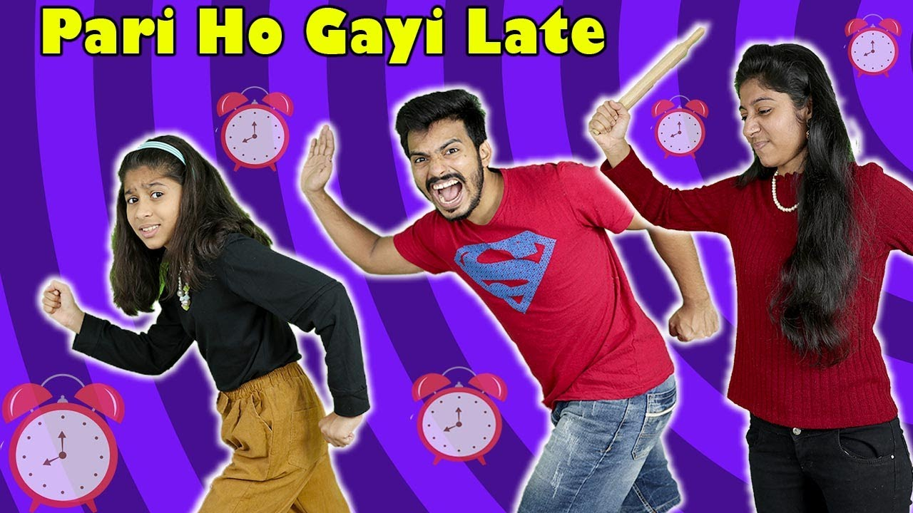 Download OMG Pari Ho Gayi Late | Funny Story | Pari's Lifestyle