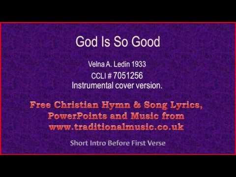 God Is So Goodflute Strings Hymn Lyrics Music Youtube