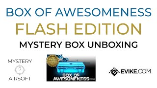 Box of Awesomeness Flash Edition Unboxing - evike.com