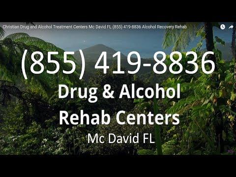 Christian Drug and Alcohol Treatment Centers Mc David FL (855) 419-8836 Alcohol Recovery Rehab