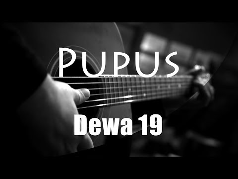 Pupus - Dewa 19  Acoustic Karaoke