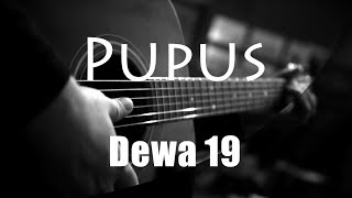 Pupus - Dewa 19 ( Acoustic Karaoke ) MP3