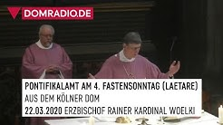 Pontifikalamt am 4.Fastensonntag (Laetare) Rainer Kardinal Woelki aus dem Kölner Dom am 22.03.2020