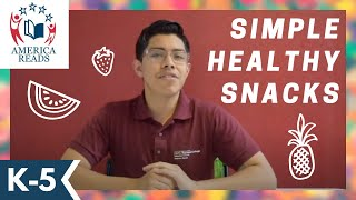 Simple and Healthy Snacks | K-5 Activities and Crafts