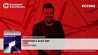 Iversoon & Alex Daf - Time world premiere at CC 562 with Ferry Corsten