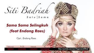 Siti Badriah - Sama Sama Selingkuh (Official Audio Video)