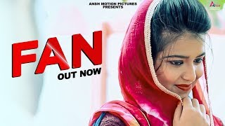 Haryanvi Song   FAN (Official ) Harkesh Chawria, Karishma   New Haryanvi Songs Haryanavi 2019