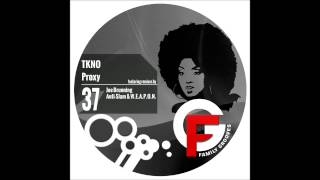 FG037: TKNO -Proxy (original mix)