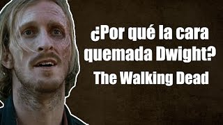 ¿Por qué Dwight tiene la cara quemada? - The Walking Dead Temporada 6 Capítulo 15