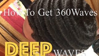 How To Get 360 Waves: DEEP 360 Waves