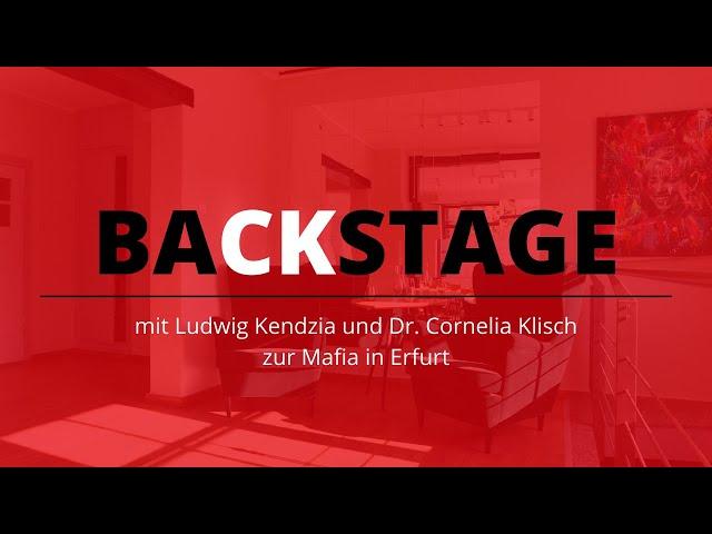 BaCKstage mit Dr. Cornelia Klisch - Mafia in Erfurt