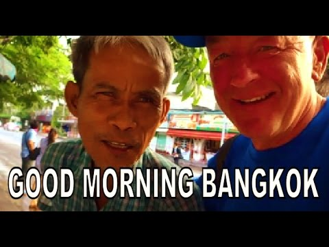 GOOD MORNING BANGKOK