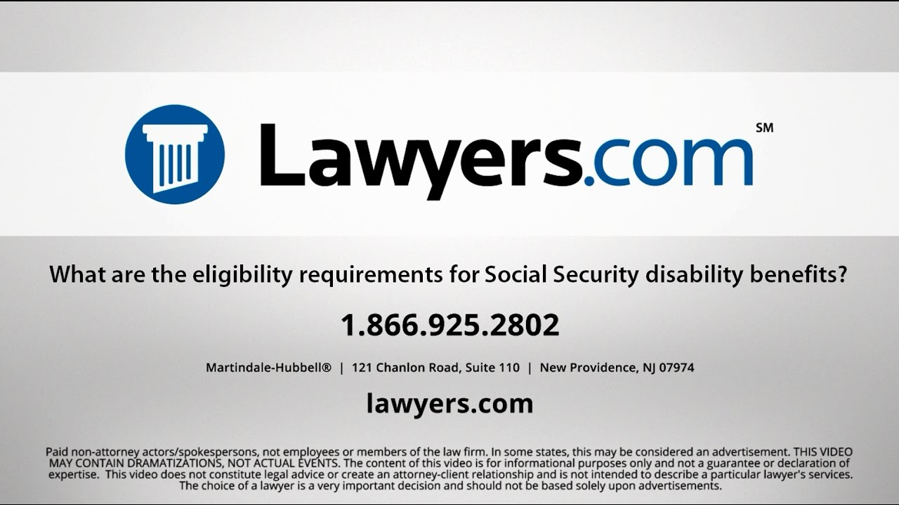 Lawyers Com Answers What Are The Eligibility Requirements