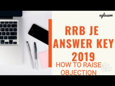 RRB JE CBT 1ANSWER KEY 2019 HOW TO RAISE OBJECTIONS