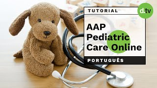 DOTLIB - AAP Pediatric Care Online (Português) - Tutorial