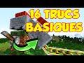 16 TRUCS BASIQUES QUE TOUT LE MONDE DOIT SAVOIR !! MINECRAFT