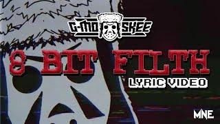 G-Mo Skee - 8 Bit Filth **