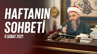 Cübbeli Ahmet Hocaefendi Ile Haftanın Sohbeti 6 Şubat 2021