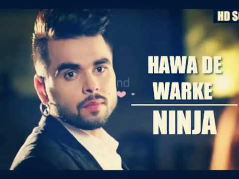 Hawa De Warke NINJA New Punjabi Full Lyrics Song
